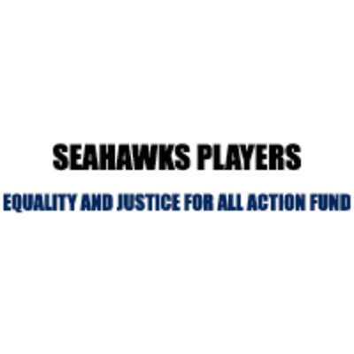 Seahawks Players Equality and Justice For All Action Fund