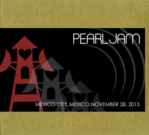 Pearl Jam - Mexico City 11/28/2015 Bootleg Digital Download